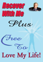 Recover With Me, The Book & Free to Love My Life Audio Program